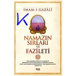 Namazın Sırları ve Faziletleri - Imam Gazali