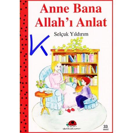 Anne Bana Allah'ı Anlat - Selçuk Yıldırım