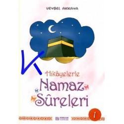 Hikayelerle Namaz Sûreleri 1 - Veysel Akkaya