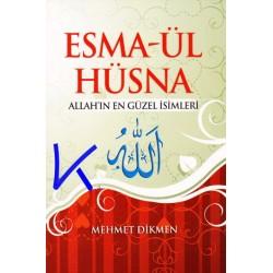 Esma-ül Hüsna - Allah'ın En Güzel Isimleri - Mehmet Dikmen