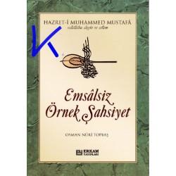 Emsalsiz Örnek Şahsiyet - Hz Muhammed Mustafa (sav) - Osman Nuri Topbaş