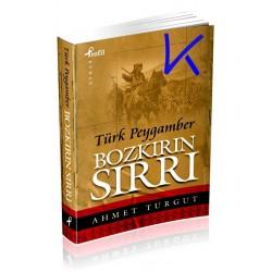 Bozkırın Sırrı, Türk Peygamber - Ahmet Turgut - küçük boy