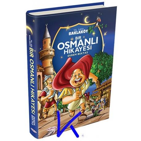 Bir Osmanlı Hikayesi, Baklaköy - Ekrem Bektaş