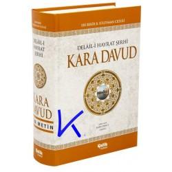Delaili Hayrat Şerhi - Kara Davud