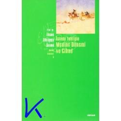 Islami Tebliğin Medine Dönemi ve Cihad - Ihsan Süreyya Sırma, pr dr