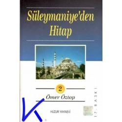 Süleymaniye'den Hitap 2 (hutbeler) - Ömer Öztop