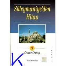 Süleymaniye'den Hitap 3 (hutbeler) - Ömer Öztop