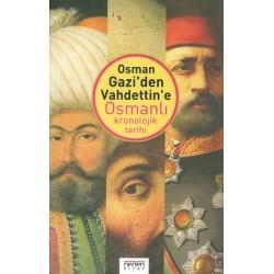 Osman Gazi'den Vahdettin'e Osmanlı Kronolojik Tarihi - Ayhan Buz