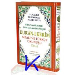 Kuran-ı Kerim, Meali ve Türkçe Okunuşu (üçlü) - bilgisayar hatlı kolay okunuşlu - Elmalılı Hamdi Yazır Meali - rahle boy - seda