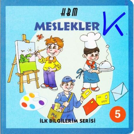 Meslekler - Ilk Bilgilerim Serisi 5 - Sert karton kitap