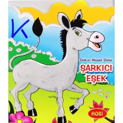 Şarkıcı Eşek - Dokun Hisset Dizisi - Sert karton sayfa kitap - Hobi