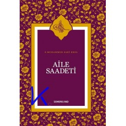 Aile Saadeti - S.Muhammed Saki Erol