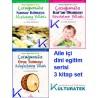 Aile Içi Dini Eğitim Serisi - 3 kitap: Çocuğunuza Namaz, Kuran, Oruç - Ayşe Dolmacı, dr