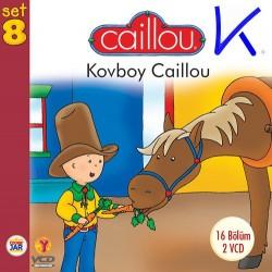 Caillou Kovboy - Caillou 8 - 16 bölüm, 2 VCD - çizgi film