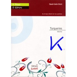 Turquerie - Fransizca - Türkçe Şiirler