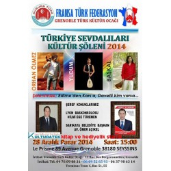 28.1214 pazar, Grenoble de Türkiye Sevdalıları Kültür Şöleninde sergimizle sizlerleyiz