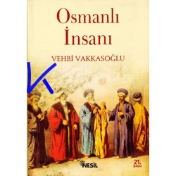 Osmanlı Insanı - Vehbi Vakkasoğlu