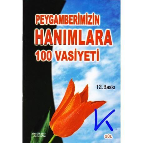Peygamberimizin Hanımlara 100 Vasiyeti - Abdülkadir Dedeoğlu