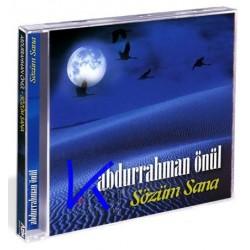 Sözüm Sana - Abdurrahman Önül - CD
