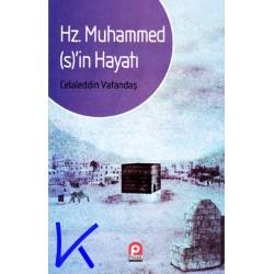 Hz Muhammed (sav)'in Hayatı - Celaleddin Vatandaş