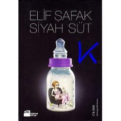 Siyah Süt - Elif Şafak