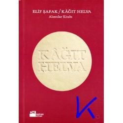Kağıt Helva - Alıntılar Kitabı - Elif Şafak