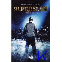 Alparslan - Savaşçıların Efendisi - Ebubekir Subaşı - tarihi roman