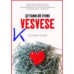 Vesvese - Şeytanın Bir Oyunu - Alaaddin Başar