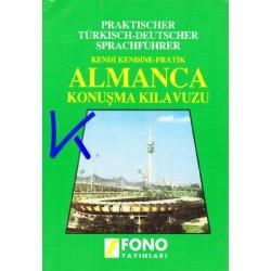 Kendi Kendine Pratik Almanca Konuşma Kılavuzu - okunuşlu - Fono