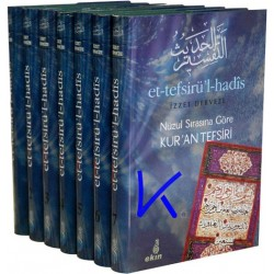 Et-Tefsirü'l-Hadîs, Nüzul sırasına göre Kur'an Tefsiri - Izzet Derveze