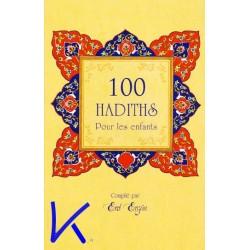 100 Hadiths pour les enfants - Erol Ergün