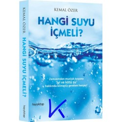 Hangi Suyu Içmeli? - Kemal Özer
