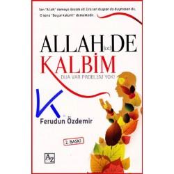 Allah (cc) De Kalbim - Dua Var Problem Yok - Ferudun Özdemir