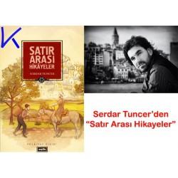 Satır Arası Hikayeler - Serdar Tuncer