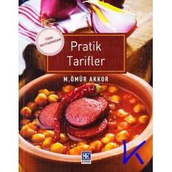 Türk Mutfağından Pratik Tarifler - M. Ömür Akkor