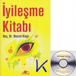 Iyileşme Kitabı + CD Hediyeli - Nusret Kaya, dç dr