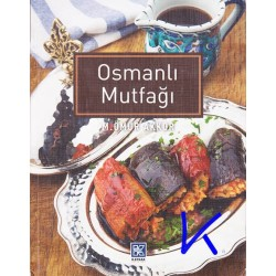 Osmanlı Mutfağı - M. Ömür Akkor