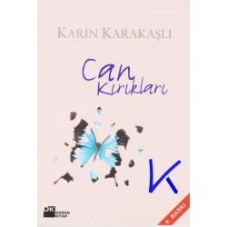 Can Kırıkları - Karin Karakaşlı