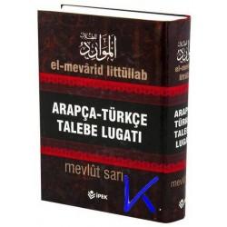 Arapça - Türkçe Talebe Lugatı - Mevlüt Sarı - el mevarid littüllab