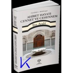 Ahiret Hayatı, Cennet ve Cehennem - Fütühatı Mekkiyye - Ibn Arabi