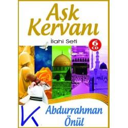 Aşk Kervanı Ilahi Seti - 6 CD - Abdurrahman Önül