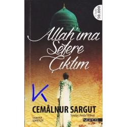 Allah'ıma Sefere Çıktım - Cemalnur Sargut - tasavvuf sohbetleri