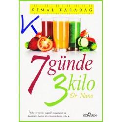 7 Günde 3 Kilo - dr Nano - Kemal Karadağ
