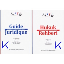 Hukuk Rehberi - Fransa'da Haklar ve Sorumluluklar - Guide Juridique - Mes Droits et Obligations en France - AJFT
