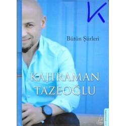 Bütün Şiirleri - Kahraman Tazeoğlu - ciltli