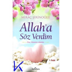 Allah'a Söz Verdim - Miraç Şirinoğlu