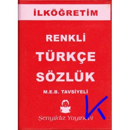 Türkçe Sözlük - Renkli, Ilköğretim okulları için - cep boy, plastik kapak - Aykut Şenyıldız