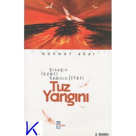 Tuz Yangını - Mehmet Akar