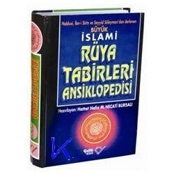 Rüya Tabirleri Ansiklopedisi, Büyük - Mustafa Necati Bursalı