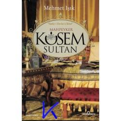Kösem Sultan - Mehmet Işık